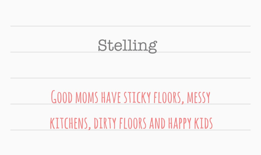 Stelling | over vieze huizen en goede moeders