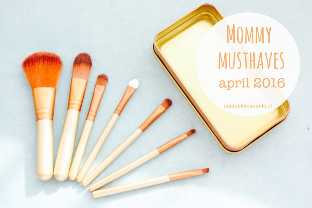 Mommy Musthaves | april 2016