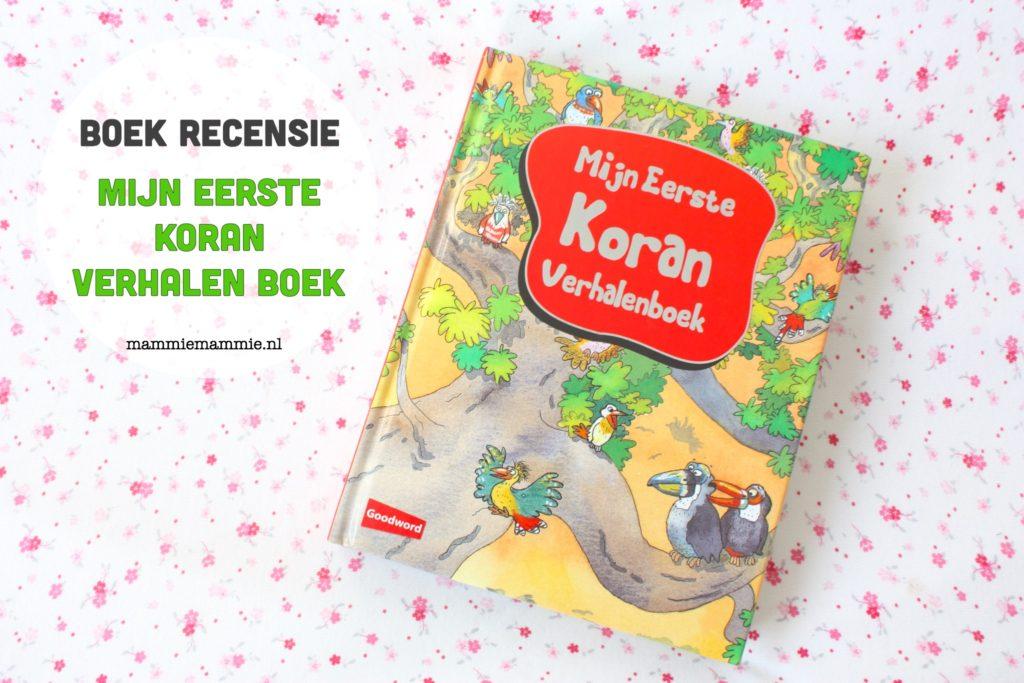 Recensie | Islamitisch kinderboek: mijn eerste Koran verhalenboek