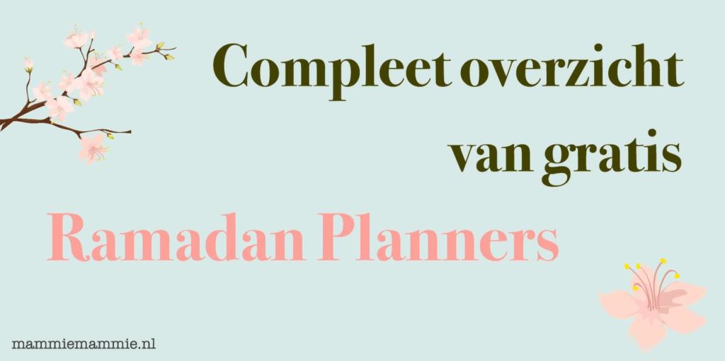 Compleet overzicht van gratis Ramadan Planners