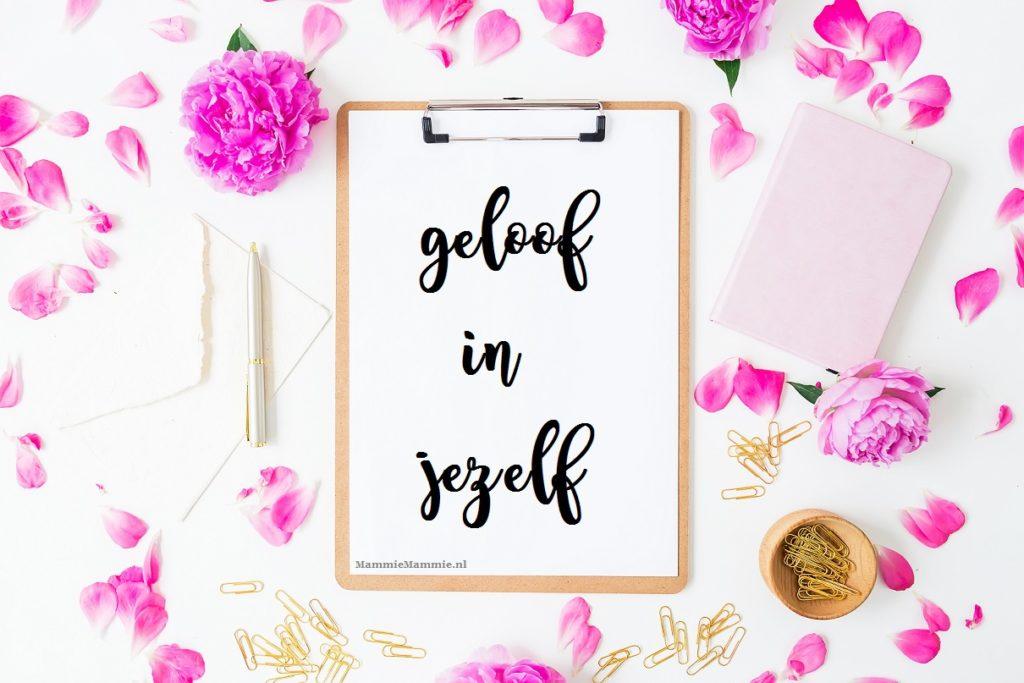 geloof in jezelf mama blog