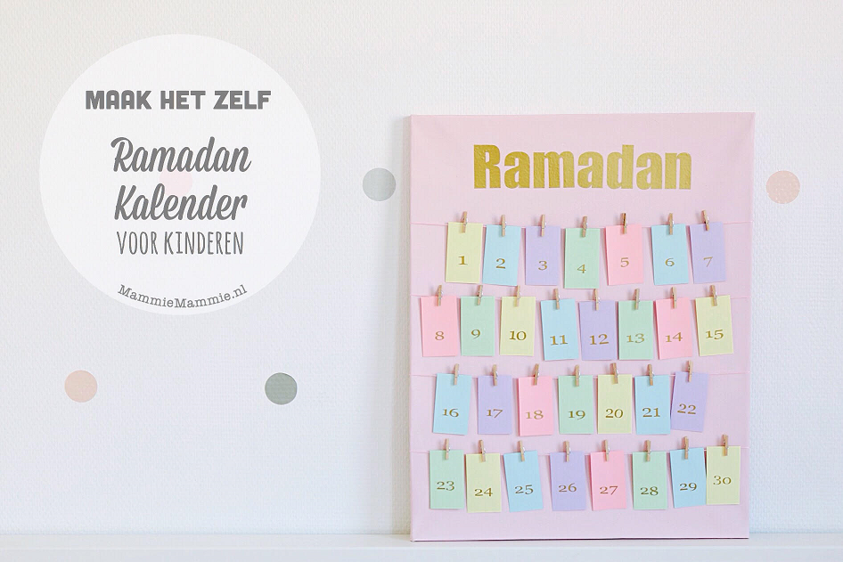 Hoe maak je zelf een Ramadan kalender voor kinderen?