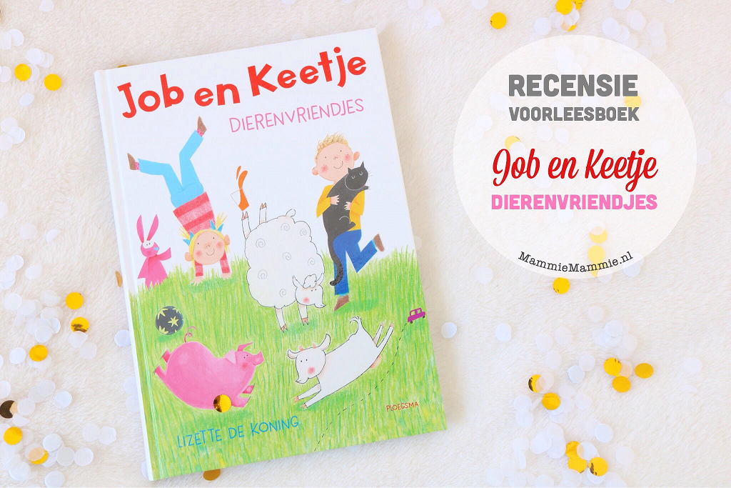 recensie voorleesboek Job en Keetje dierenvriendjes