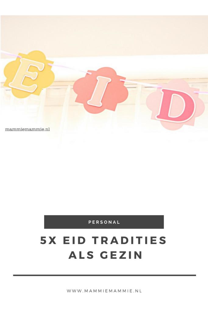 eid tradities als gezin