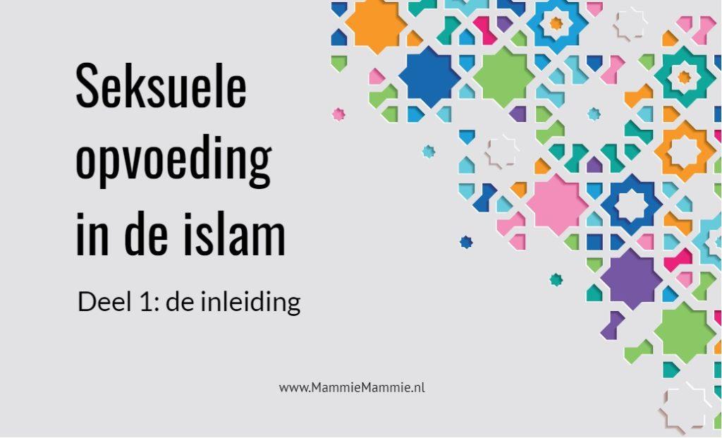 hoe is seksuele opvoeding islam