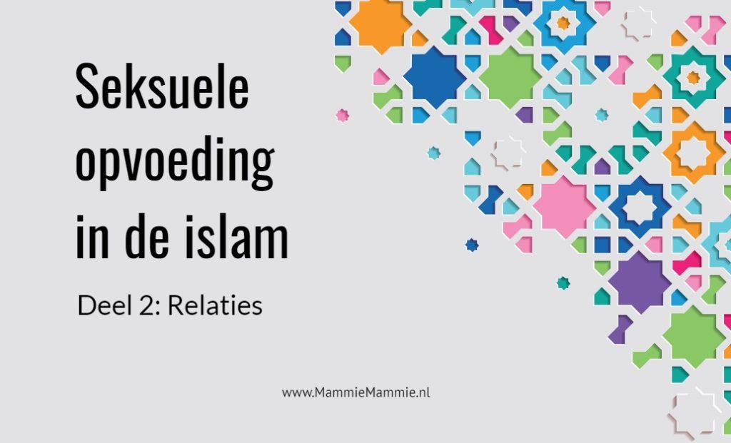 seksuele opvoeding islam relaties