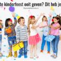 tips kinderfeest thuis organiseren