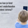 kind contact tijdens corona