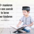 soerah leren voor kinderen tips