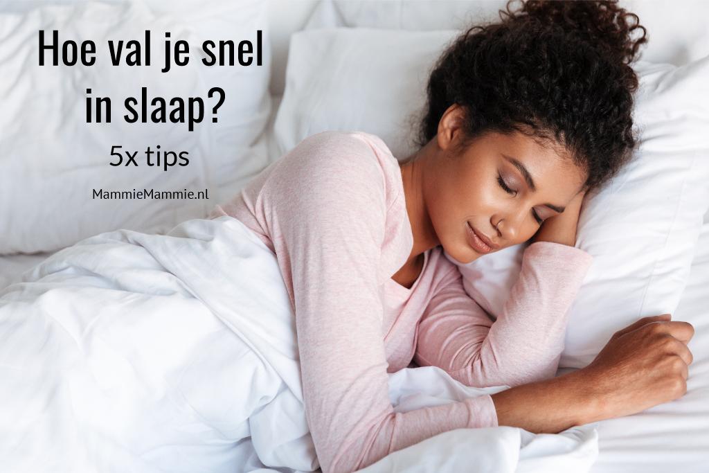tips snel in slaap vallen