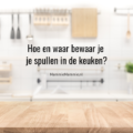 tips spullen in de keuken