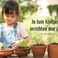 kidsproof tuin tips