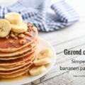 recept bananen pancakes kinderen